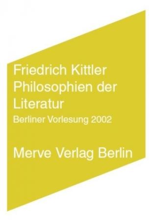 friedrich_kittler_philosophien_der_literatur