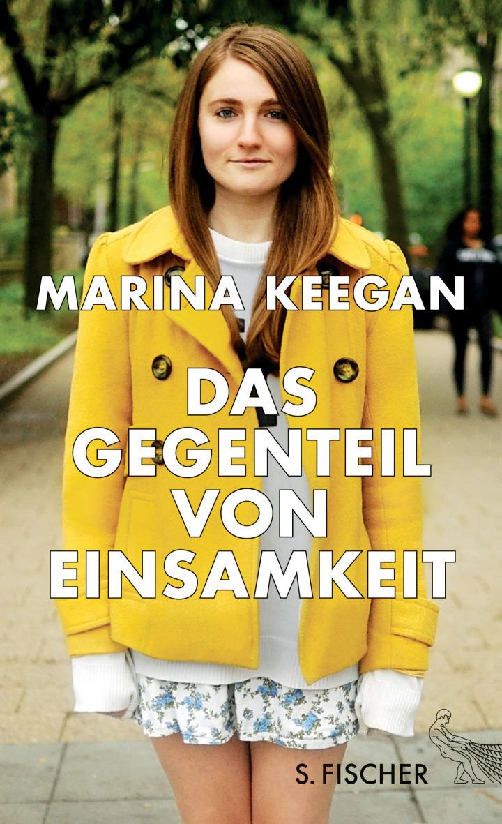 Marina Keegan Das Gegenteil von Einsamkeit